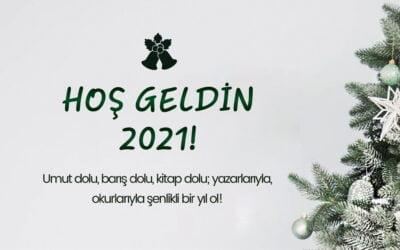 HOŞ GELDİN 2021