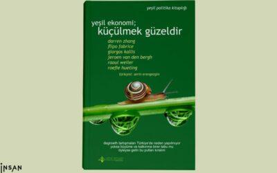 Yeşil Ekonomi; küçülmek güzeldir artık herkese ücretsiz!